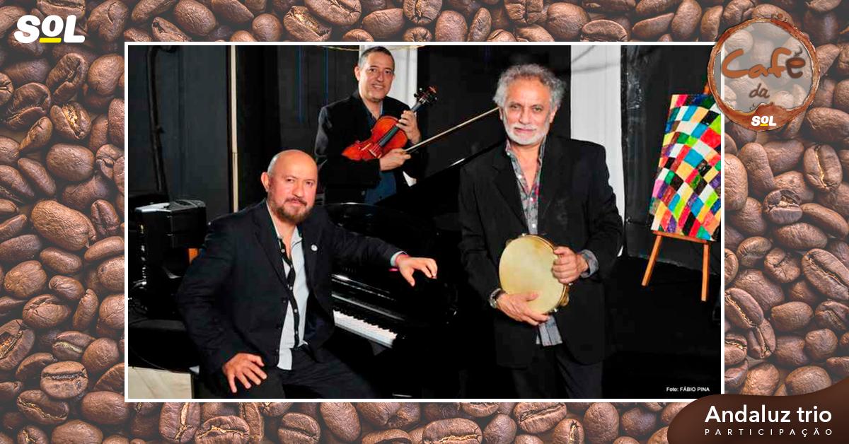 Sol Music com Andaluz Trio